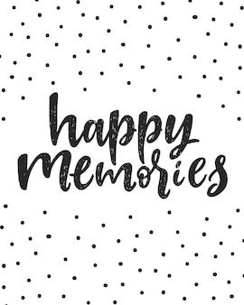 Lettrage de bons souvenirs