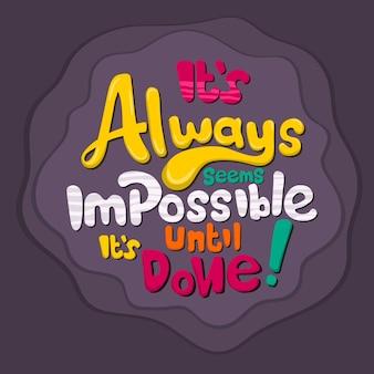 Lettrage: cela semble toujours impossible jusqu'à ce que ce soit fait