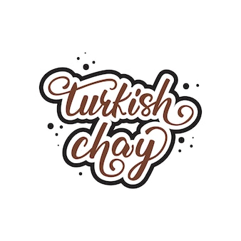 Lettrage chay turque.
