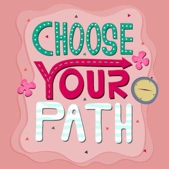 Lettrage: choisissez votre chemin