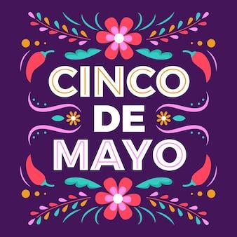 Lettrage cinco de mayo avec des fleurs