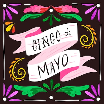 Lettrage cinco de mayo avec ornements floraux