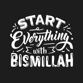 Lettrage de citation de bismillah