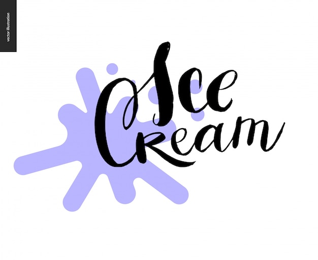 Lettrage de crème glacée et une tache violette