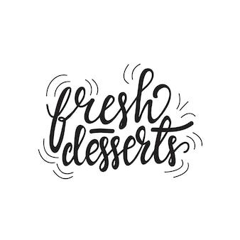 Lettrage des desserts frais. illustration vectorielle