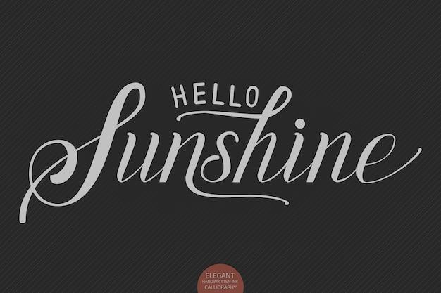 Lettrage dessiné à la main bonjour sunshine. calligraphie manuscrite moderne et élégante.