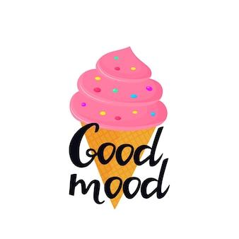Lettrage dessiné à la main de bonne humeur avec de la crème glacée dans un cornet gaufré. peut être utilisé comme design de t-shirt.
