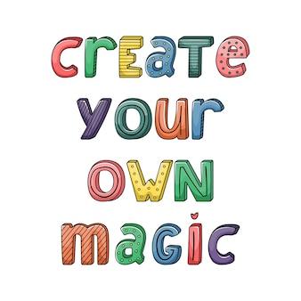 Lettrage dessiné à la main avec des rayures et des points. créez votre propre magie