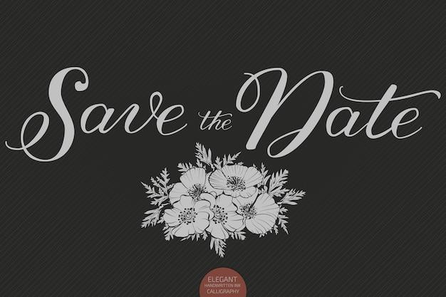Lettrage dessiné à la main - réservez la date. calligraphie manuscrite moderne et élégante. illustration vectorielle d'encre. affiche de typographie sur fond sombre. pour les cartes, les invitations, les impressions, etc.