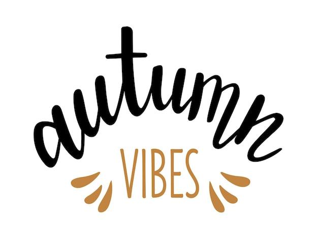 Lettrage dessiné à la main de vibrations d'automne