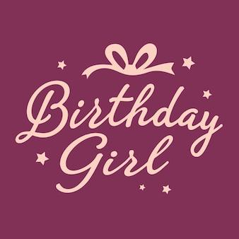Lettrage de fille d'anniversaire