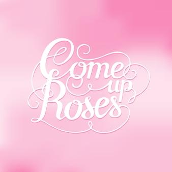 Lettrage d'illustration vectorielle. montez roses