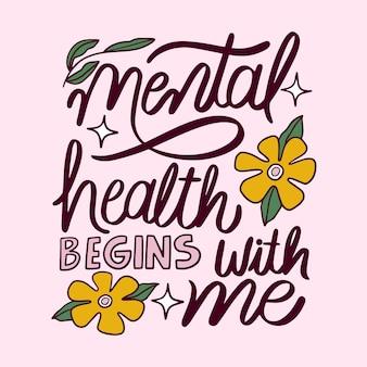 Lettrage inspirant pour la santé mentale dessiné à la main