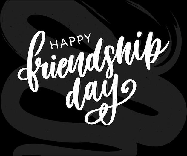 Lettrage de jour heureux amitié dessinés à la main