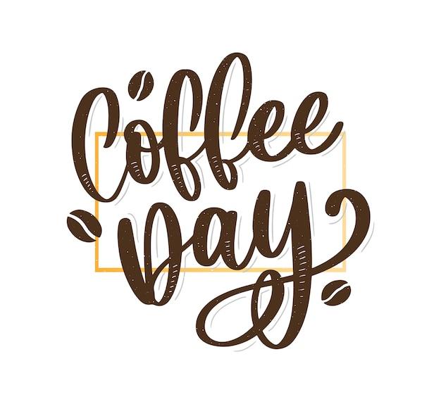 Lettrage de la journée du café