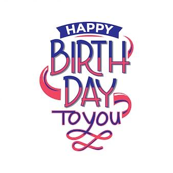 Lettrage de joyeux anniversaire