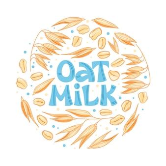 Lettrage à la main au lait d'avoine avec des oreilles d'avoine modèle pour bannières cartes postales affiches impressions