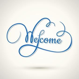 Lettrage de main de bienvenue de vecteur, inscription calligraphique dans un style vintage