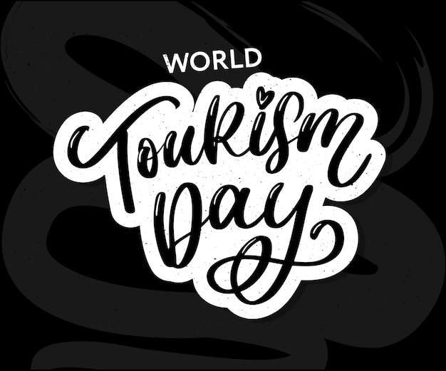 Lettrage à la main de la journée mondiale du tourisme