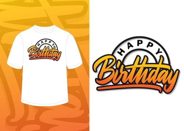 Lettrage de main de joyeux anniversaire, conception de t-shirt