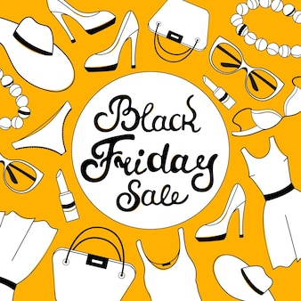 Lettrage de main de vente de black friday. vêtements, chaussures, sous-vêtements et accessoires pour femmes. modèle de conception de bon.
