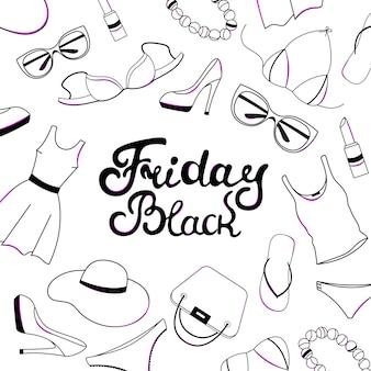 Lettrage de main de vente de black friday. vêtements, chaussures, sous-vêtements et accessoires pour femmes.