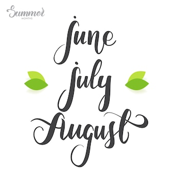 Lettrage manuscrit des mois d'été