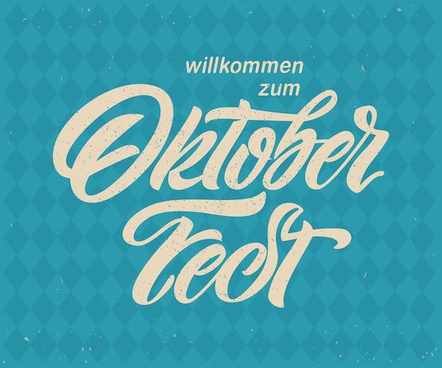 Lettrage manuscrit de l'oktoberfest.