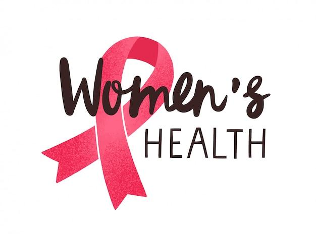 Lettrage manuscrit de la santé des femmes. ruban rose de sensibilisation au cancer du sein avec inscription calligraphique noire isolée sur blanc. symbole de solidarité de maladie oncologique des femmes pour l'impression de t-shirt.