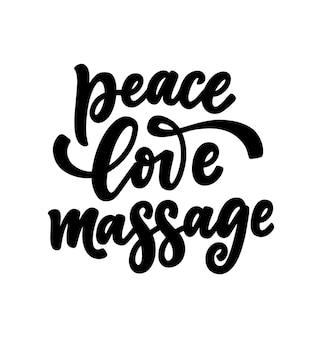 Lettrage de massage d'amour de paix