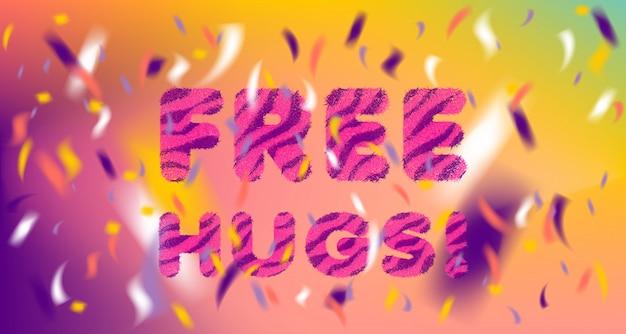 Lettrage moelleux rayé et confettis colorés free hugs