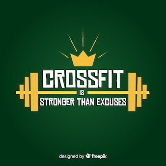 Lettrage de motivation: le crossfit est plus fort que les excuses