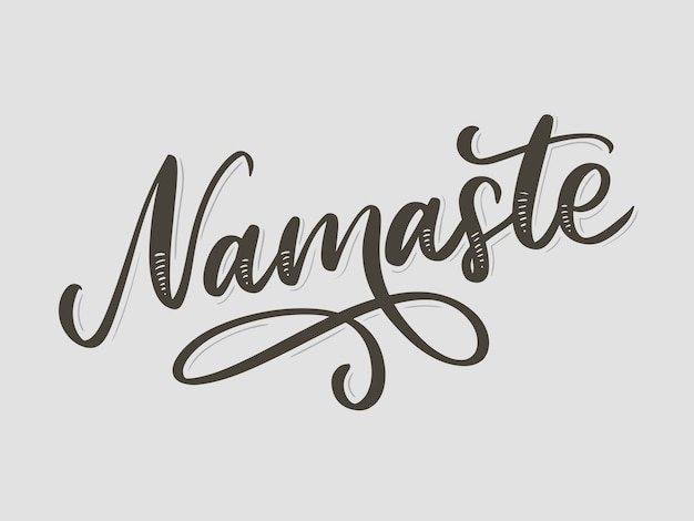 Lettrage namaste dessiné à la main.