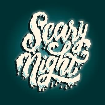 Lettrage de nuit effrayant