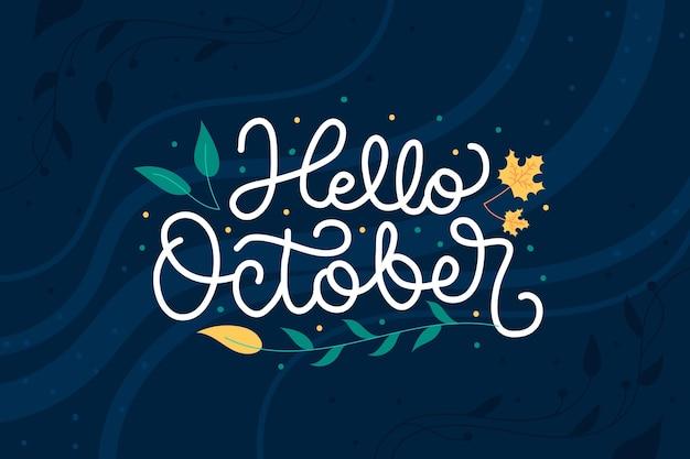 Lettrage d'octobre bonjour dessiné à la main
