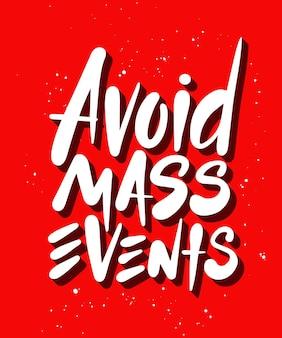 Lettrage de quarantaine de vecteur avec citation pour l'art mural de décoration d'affiches évitez les événements de masse