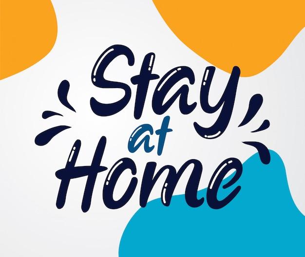 Lettrage de rester à la maison