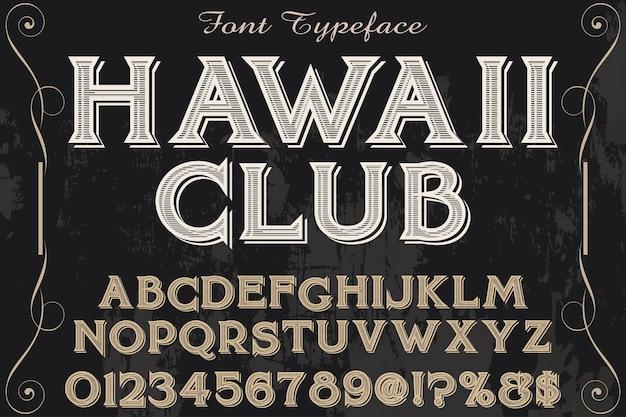 Lettrage shadow effect club de design de polices de typographie hawaii