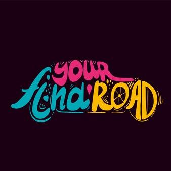 Lettrage trouvez votre route