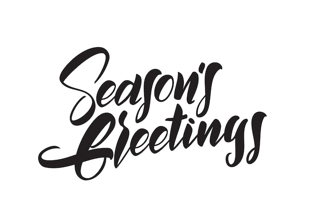 Lettrage de type brosse manuscrite de seasons greetings isolé sur fond blanc