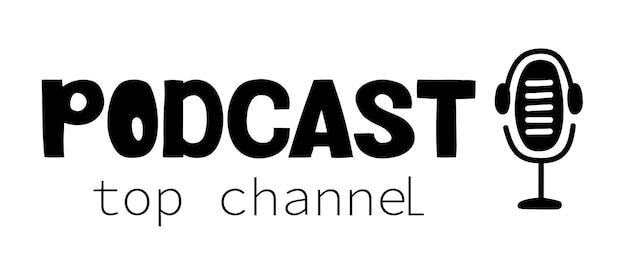 Lettrage de vecteur de chaîne supérieure de podcast podcasting diffusant une interview radio en ligne