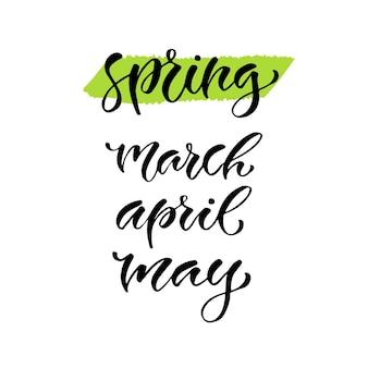 Lettrage de vecteur moderne. phrase de calligraphie imprimable. mois du printemps