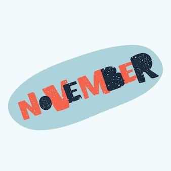 Lettrage de vecteur de novembre