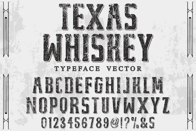 Lettrage vintage whisky texas