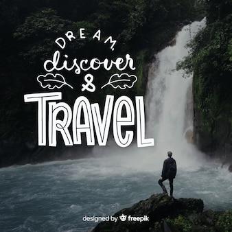 Lettrage de voyage avec citation et image
