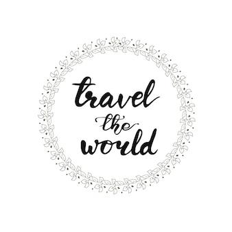 Lettrage voyage dans le monde. illustration vectorielle