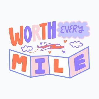 Lettrage de voyage valant chaque mile
