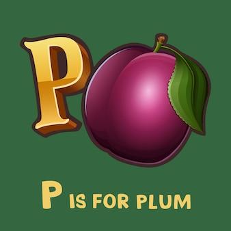 Lettre alphabet enfants p et prune