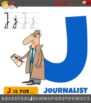 Lettre de l'alphabet avec mot journaliste