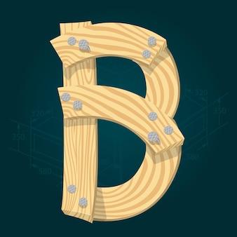 Lettre b - police vectorielle stylisée faite de planches de bois martelées avec des clous en fer.